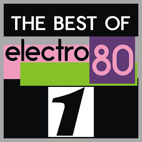 The Best of Electro 80, Vol. 1 de Various Artists