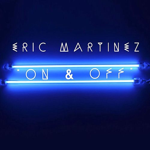 On and Off von Eric Martinez