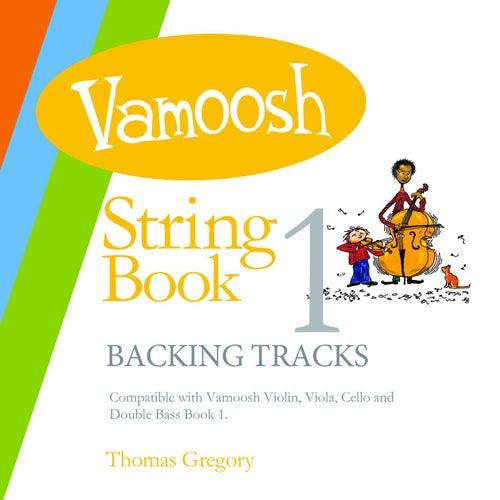 Vamoosh String Book 1 Backing Tracks de Thomas Gregory