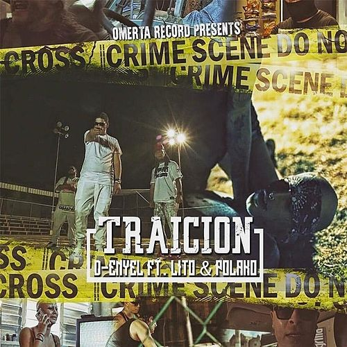 Traicion (feat. Lito & Polaco) by D-Enyel
