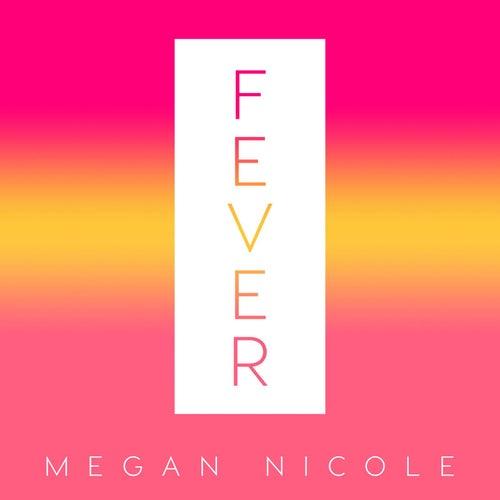 Fever de Megan Nicole