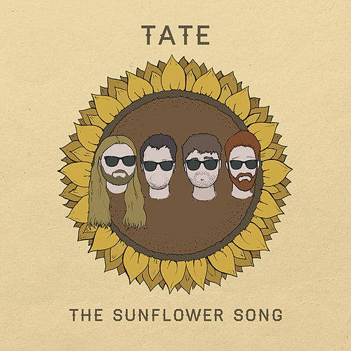 The Sunflower Song by Tate