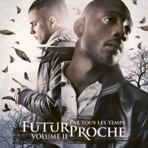 Par Tous les Temps Volume 2 de Futur Proche