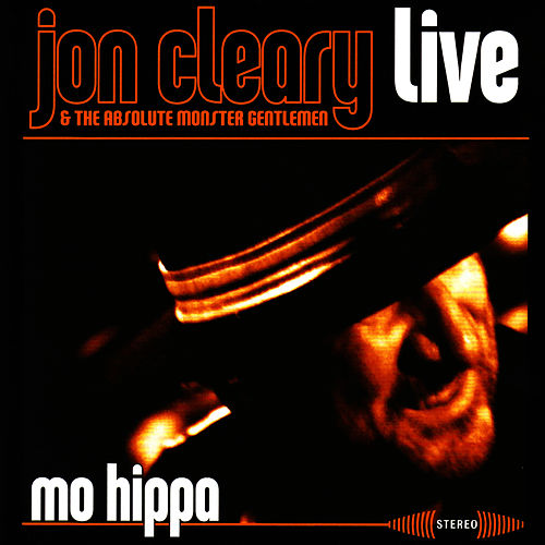 Mo Hippa Live by Jon Cleary