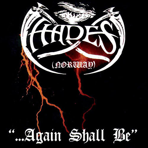 '...Again Shall Be' by Hades