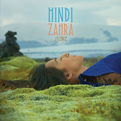 Silence (Radio Edit) de Hindi Zahra