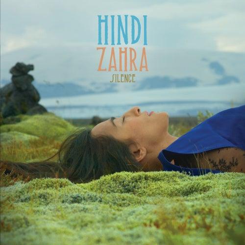 Silence (Radio Edit) de Hindi Zahra