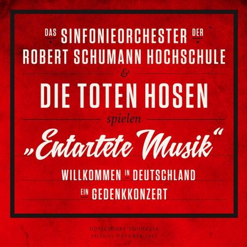 'Entartete Musik' Willkommen in Deutschland - ein Gedenkkonzert von Die Toten Hosen