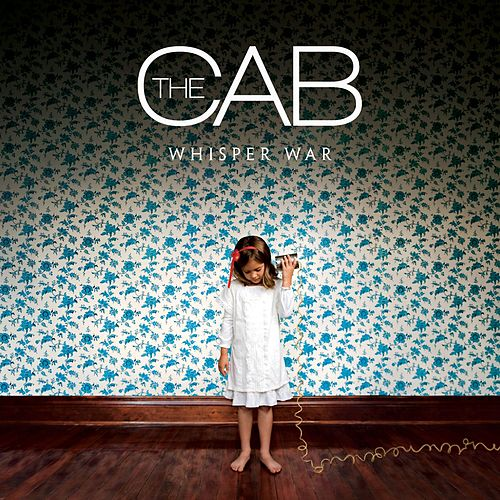 Whisper War de The Cab