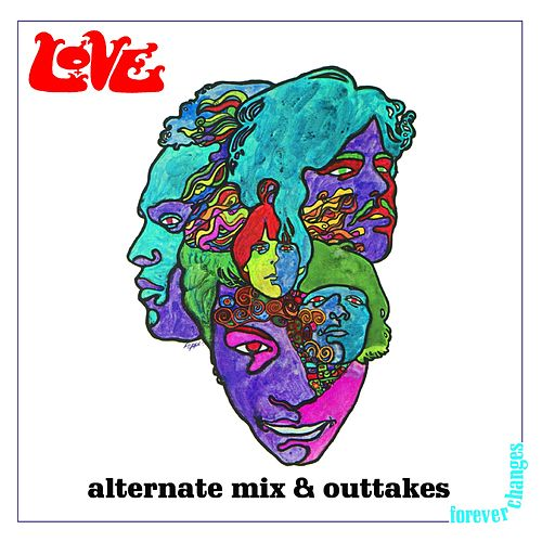 Forever Changes: Alternate Mix and Outtakes fra Love