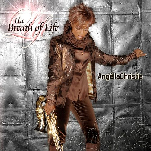 The Breath Of Life by Angella Christie