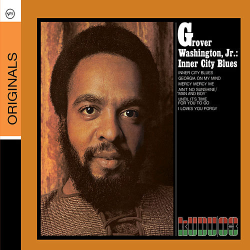 Inner City Blues de Grover Washington, Jr.