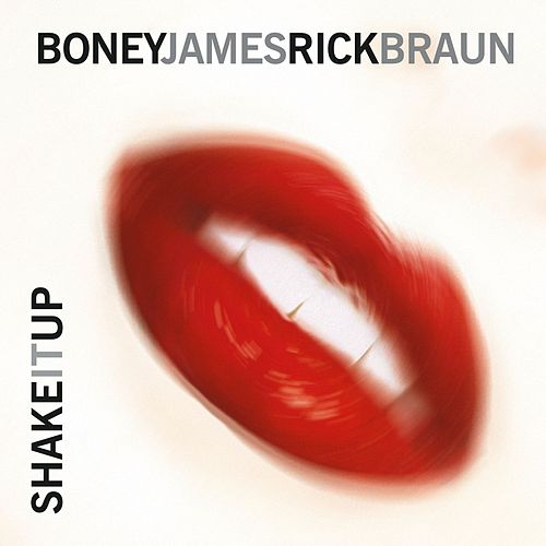 Shake It Up by Boney James