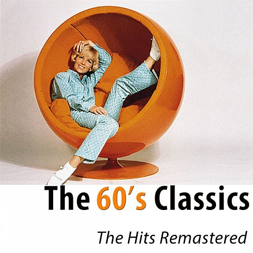 The 60's Classics (100 Hits Remastered) di Various Artists