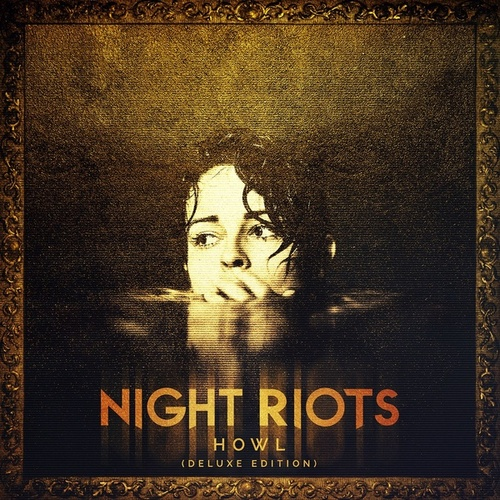 Howl (Deluxe Edition) by Night Riots