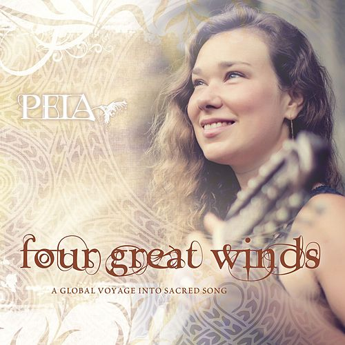 Four Great Winds von Peia (Pay-Ah)