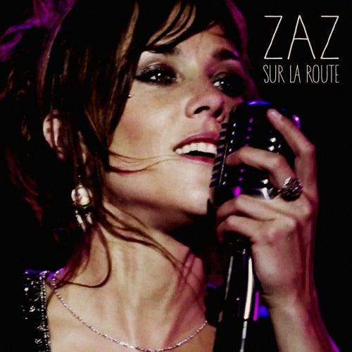 Sur la route (Live) von ZAZ