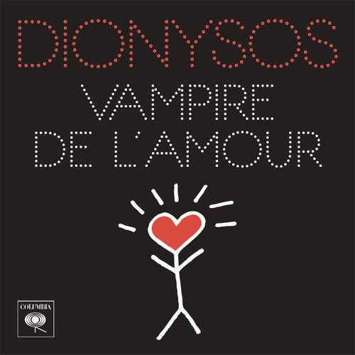 Vampire De Lamour De Dionysos Napster