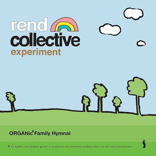 Organic Family Hymnal by Rend Collective