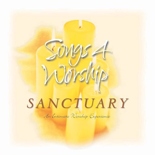 Songs 4 Worship: Sanctuary by Various Artists