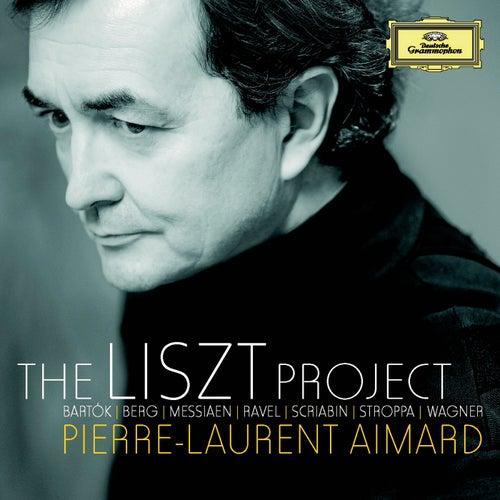 The Liszt Project - Bartók; Berg; Messiaen; Ravel; Scriabin; Stroppa; Wagner by Pierre-Laurent Aimard
