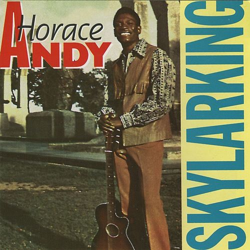 Skylarking by Horace Andy
