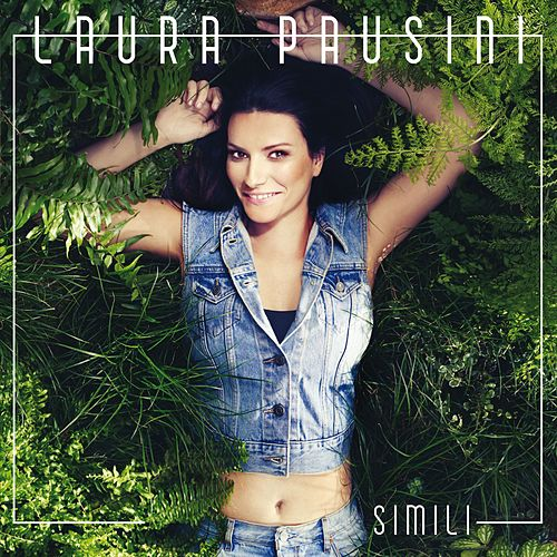 Simili by Laura Pausini