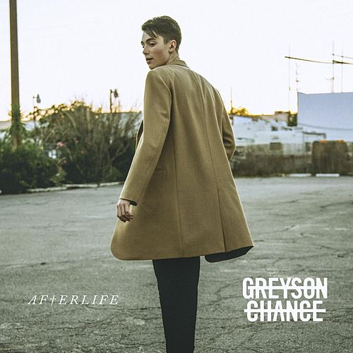 Afterlife de Greyson Chance