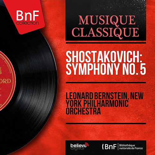 Shostakovich: Symphony No. 5 (Mono Version) von New York Philharmonic
