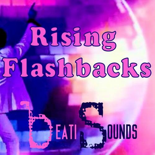 Rising Flashbacks - Single by Beati Sounds
