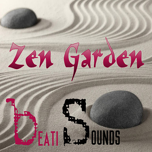 Zen Garden - Single by Beati Sounds