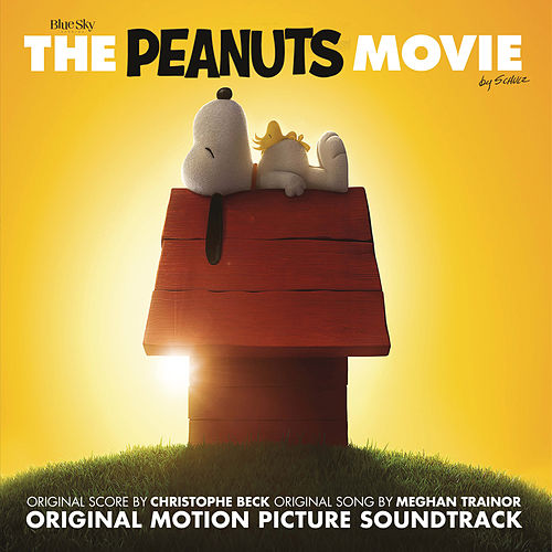 The Peanuts Movie - Original Motion Picture Soundtrack by Various Artists