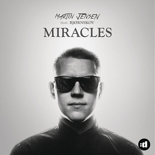 Miracles by Martin Jensen