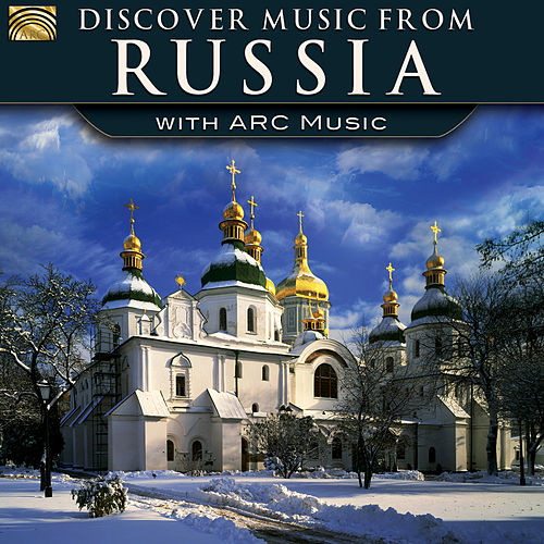 Discover Music from Russia with ARC Music de Various Artists