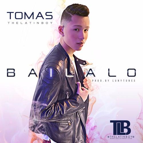 Bailalo de Tomas the Latin Boy