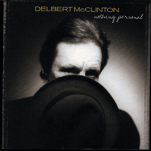 Nothing Personal von Delbert McClinton