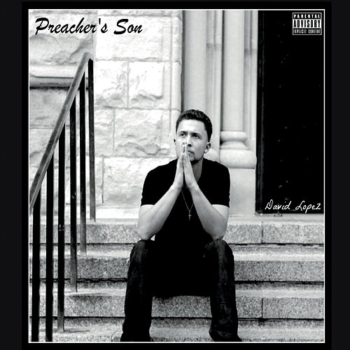 Preacher's Son by David Lopez