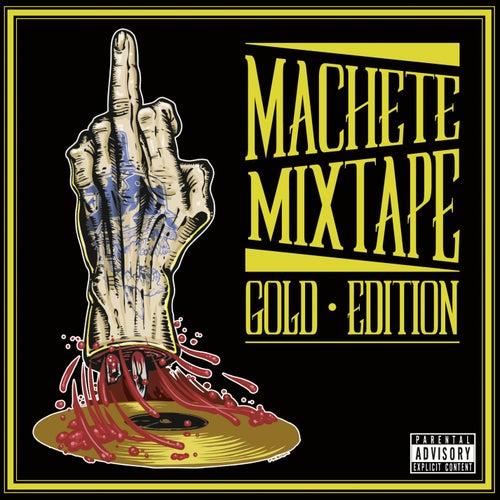 Machete Mixtape Gold Edition de Various Artists