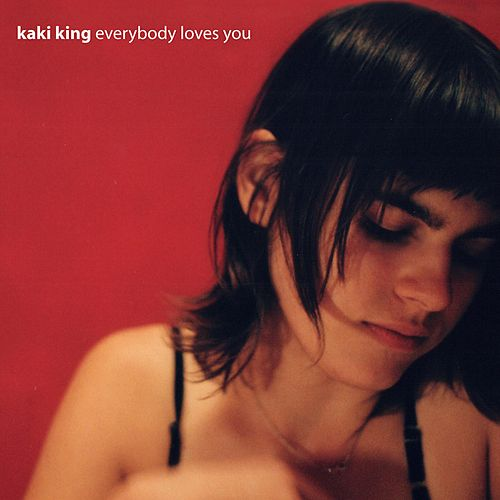 Everybody Loves You fra Kaki King