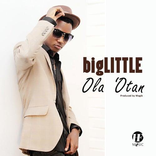 Ola 'Otan by Big Little