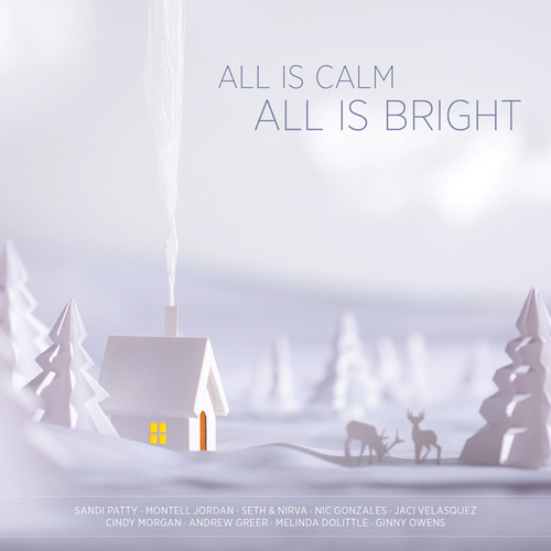 All Is Calm, All Is Bright by Various Artists