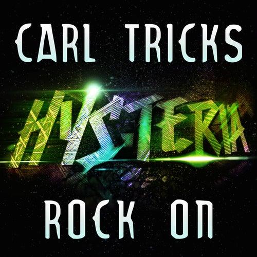 Rock On (Radio Edit) de Carl Tricks