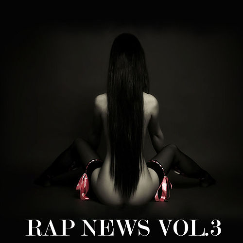 Rap News, Vol.3 von Various Artists
