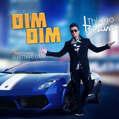 Dim Dim - Single de Thiago Brava