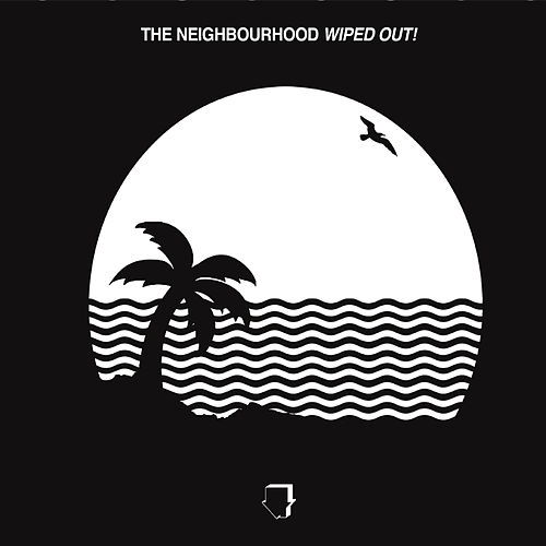 Wiped Out! de The Neighbourhood