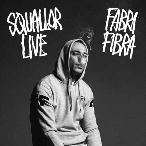 Squallor Live de Fabri Fibra