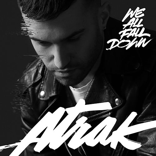 We All Fall Down von A-Trak