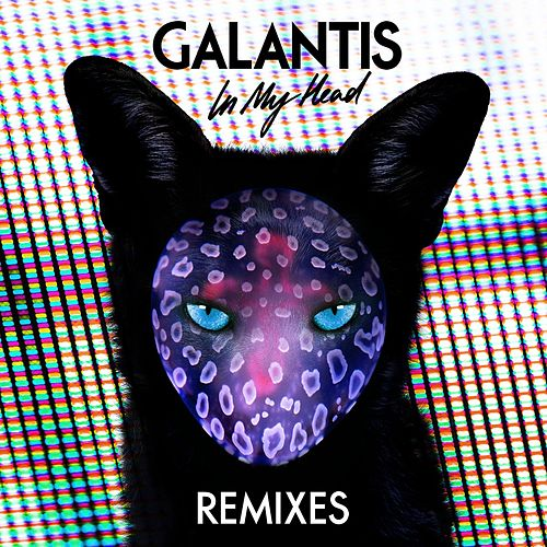 In My Head (Remixes) von Galantis