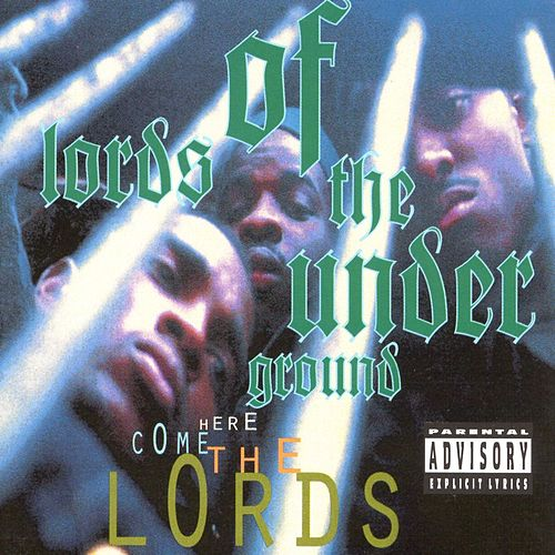 Here Come The Lords by Lords of the Underground
