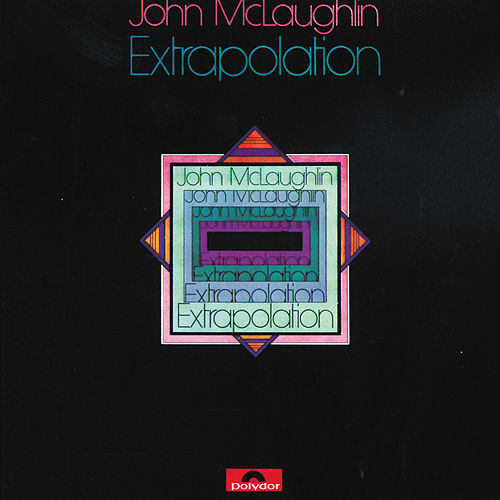 Extrapolation by John McLaughlin